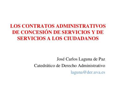 Contrato de concesión de servizos e contrato de prestación de servizos aos cidadáns - A nova Lei de contratos do sector público